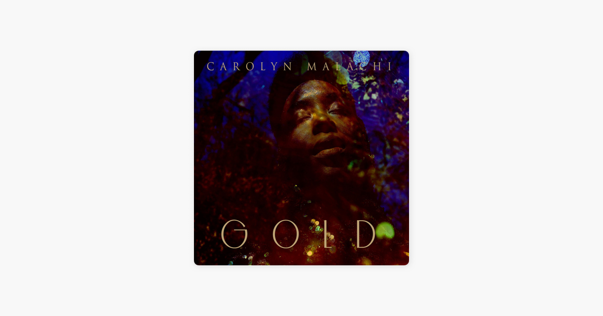 ‎Gold by Carolyn Malachi