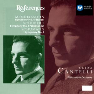 Guido Cantelli & Philharmonia Orchestra - Schubert:Symphony 8/Schumann:Symphony 4/Mendelssohn:Symphony 4