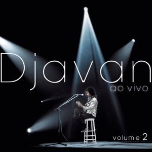 Djavan - Djavan (Ao Vivo), Vol. II