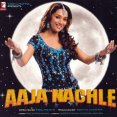 Aaja Nachle (Original Motion Picture Soundtrack)