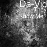 They Know Me? - Single