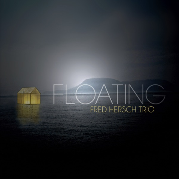 Fred Hersch Trio - You & The Night & The Music