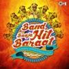 Band Baaja Hit Baraat (Wedding Song Collection)