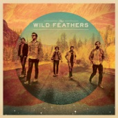 The Wild Feathers - Left My Woman