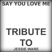 Say You Love Me (In the Style of Jessie Ware) [Karaoke Version]