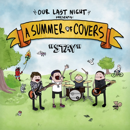 Our Last Night - Stay - Single