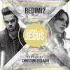 Redimi2 - El Nombre De Jesús (feat. Christine D'clario) ilustración