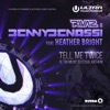 Tell Me Twice Ultra Music Festival Anthem feat Heather Bright Remixes EP