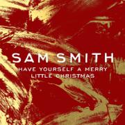Have Yourself a Merry Little Christmas - Sam Smith - Sam Smith