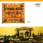 Original Javanese Music: Gamelan Music, Vol. 1 (Gending-Gending Instrumental) - Karawitan Condhong Raos - Karawitan Condhong Raos