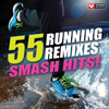 55 Smash Hits! - Running Mixes! - Power Music Workout