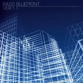 Bass blueprint ver 11 de various artists en apple music bass blueprint ver 11 malvernweather Image collections