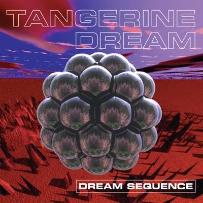 Dream Sequence - Tangerine Dream