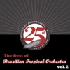 The Best of Brazilian Tropical Orchestra, Vol. 2, Brazilian Tropical Orchestra