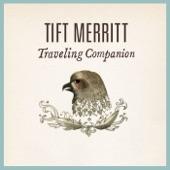 Tift Merritt - Drifted Apart