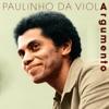 Argumento, Paulinho da Viola