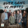 Various Artists - Hver Gang VI Møtes - Sesong 2 artwork
