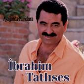 İbrahim Tatlıses - Ayağında Kundura