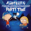 Party Time feat Machel Montano Fatman Scoop Single