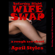 April Styles - Saturday Night Wife Swap: A Very Rough Wife Swapping Tale (Unabridged)