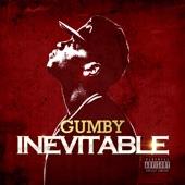 Gumby - Slow Down (feat. Deizal da Don)