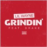 Grindin' (feat. Drake) - Single