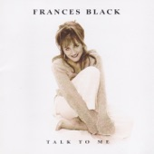 Frances Black - All the Lies That You Told Me