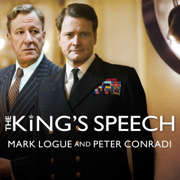Download The King's Speech: How One Man Saved the British Monarchy (Unabridged) Audio Book
