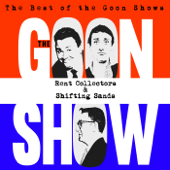 The Best of the Goon Shows: Rent Collectors / Shifting Sands