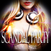 SCANDAL PARTY -X.O.X.O-(EDMヒット・ブーヤ~洋楽TOP40まで)