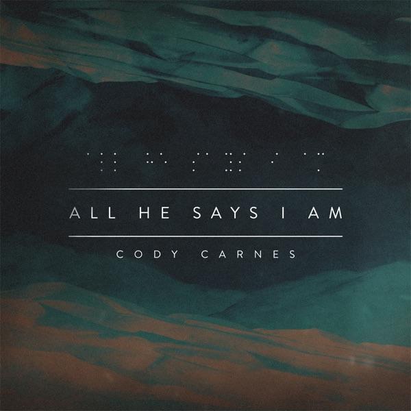 All He Says I Am