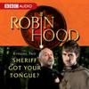 BBC Audiobooks - Robin Hood: Sheriff Got Your Tongue? (Episode 2)  artwork