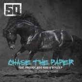 Chase the Paper (feat. The Prodigy, Kidd Kidd & Styles P) - Single
