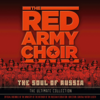 The Soul of Russia - The Ultimate Collection - Alexandrov Ensemble & Viktor Eliseev