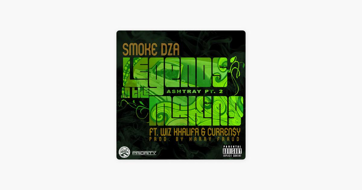 Audio: smoke dza – legends in the making (ashtray pt. 2) ft. Wiz.