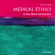 Tony Hope - Medical Ethics: A Very Short Introduction (Unabridged)