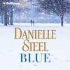 Blue: A Novel AudioBook Download