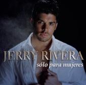 JERRY RIVERA - A TI MI NENA