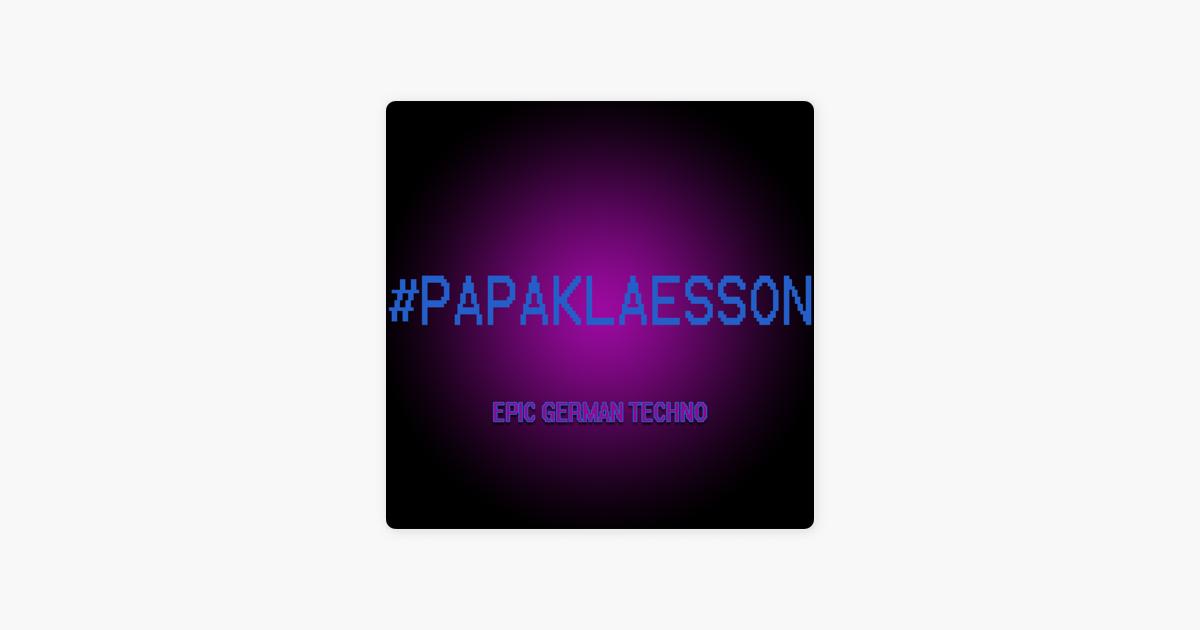 Epic German Techno - Single by Papa Klaesson