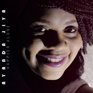 Ayanda Jiya - Happier Alone