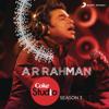 Coke Studio India Season 3: Episode 1 - A. R. Rahman