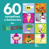 60 Comptines et berceuses des saisons