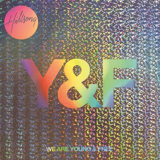 Hillsong Young & Free - Alive (Live)