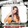 Gretchen Wilson - Work Hard, Play Harder