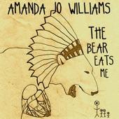 Amanda Jo Williams - The Bear Eats Me