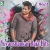 Hits of Yuvanshankar Raja, Vol. 3