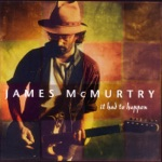 James McMurtry - Jaws of Life