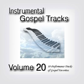 Instrumental Gospel Tracks, Vol  20 by Fruition Music Inc  on iTunes