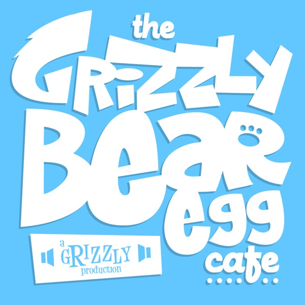 The Grizzly Bear Egg Cafe