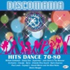 Discomania: Hits Dance 70-80, Vol. 1